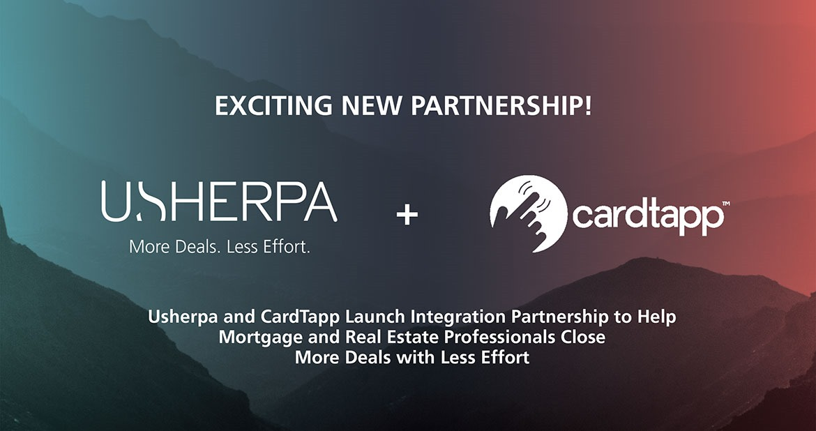 CardTapp and Usherpa Launch Integration Partnership to Help Mortgage and Real Estate Professionals Close More Deals with Less Effort image