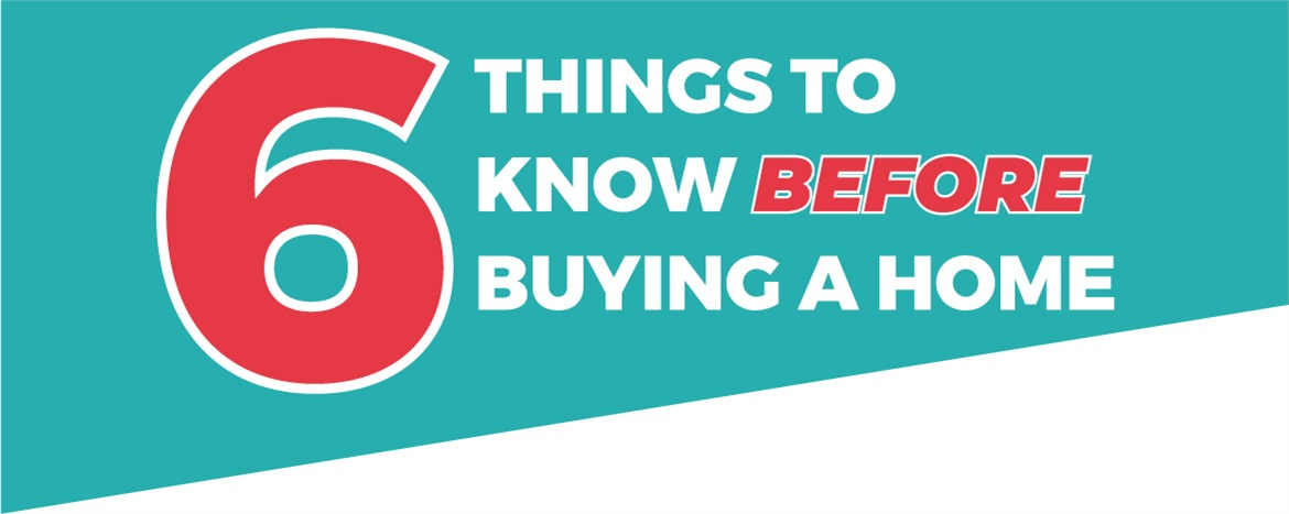 6 Things to Know Before Buying a Home image