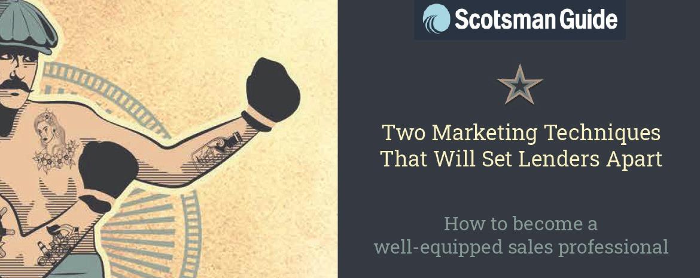 Two Marketing Techniques Set Lenders Apart  image